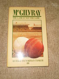 McGilvray: The Game Is Not The Same - Reprint January 1986