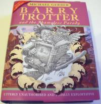 image of Barry Trotter and the Shameless Parody (Gollancz Sf S. ) (Gollanczf. )