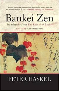 Bankei Zen Translations from the Record of Bankei