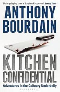Kitchen Confidential by Anthony Bourdain - Paperback - 2001-05-31 - from Books Express (SKU: 0747553556n)