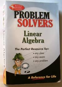 REA's PROBLEM SOLVERS - LINEAR ALGEBRA