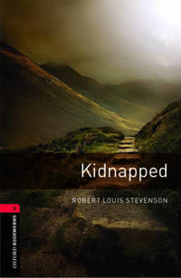 Oxford Bookworms Library: Level 3:: Kidnapped by Robert Louis Stevenson - Paperback - from The Saint Bookstore and Biblio.com