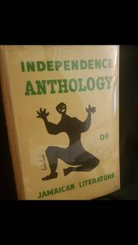 Independence Anthology Of Jamaican Literature