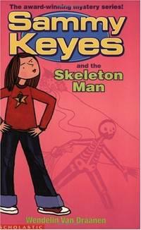Sammy Keyes and the Skeleton Man (Sammy Keyes S.)
