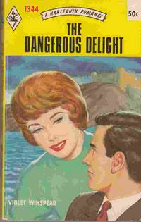 The Dangerous Delight