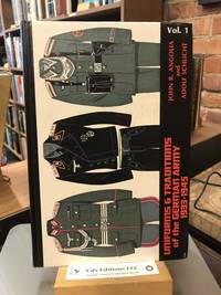 Uniforms & Traditions of the German Army, 1933-1945, Vol. 1