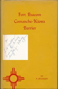 Fort Bascom: Comanche-Kiowa Barrier