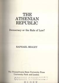 The Athenian Republic: Democracy or the Rule of Law?