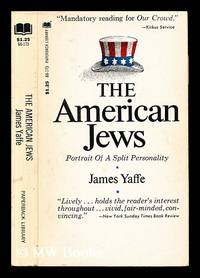 The American Jews : portrait of a split personality