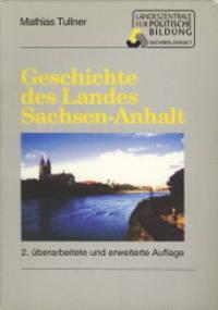 Geschichte des landes Sachsen-Anhalt