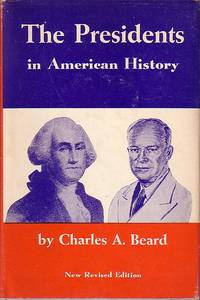 The Presidents In American History - New Revised Edition Brought Forward Since 1948