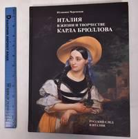 Italiia v Zhizni i Tvorchestve Karla Briullova