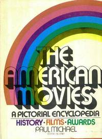 The American Movies : A Pictorial Encyclopedia, History, Films, Awards