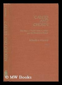 Called and Chosen : the Story of Mother Rebecca Jackson and the Philadelphia Shakers / Richard E....