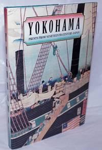 image of Yokohama; Prints from Nineteenth-Century Japan