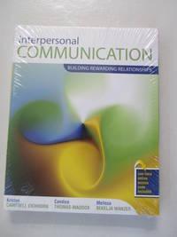 Interpersonal Communication: Building Rewarding Relationships