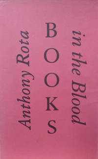 Books in the Blood:  Memoirs of a Fourth Generation Bookseller