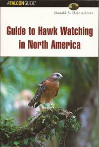 image of Guide to Hawk Watching in North America (A Falcon Guide)