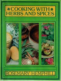 Cooking With Herbs And Spices: Cooking In Colour
