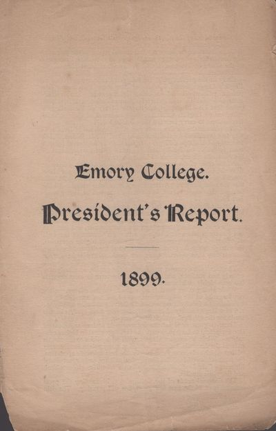 : Emory College, 1899. Paper. Good. Paper. Folded. 3 pages. Title on the front cover. Text printed i...