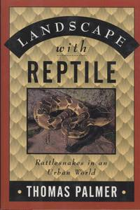Landscape with Reptile: Rattlesnakes in an Urban World