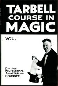 Tarbell Course in Magic Volume I Lessons 1-19