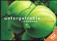 Unforgettable: A Coconut Cookbook