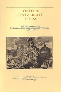 Oxford University Press. Een universitaire pers en haar rol in de  verspreiding der wetenschap 1478-1978.