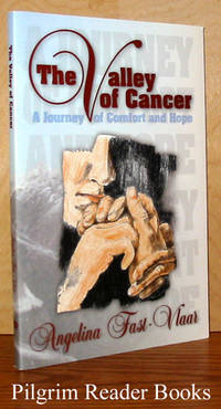 The Valley of Cancer, A Journey of Comfort and Hope