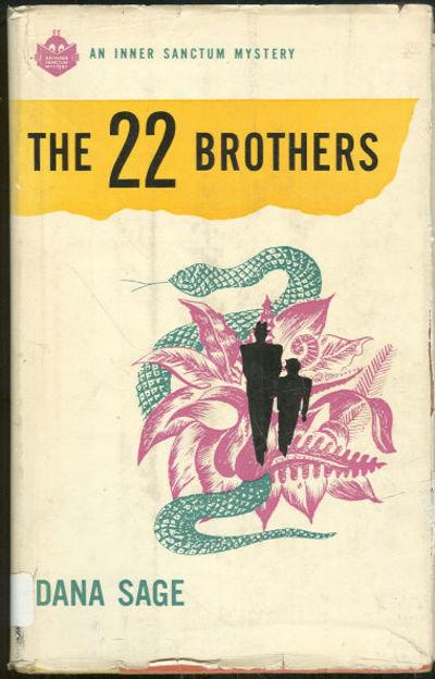 22 BROTHER, Sage, Dana