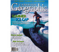 Canadian Geographic, July / August 1999