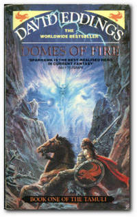 Domes of Fire by  David Eddings - Paperback - Reprint; First Printing - 1993 - from Books in Bulgaria (SKU: 16469)