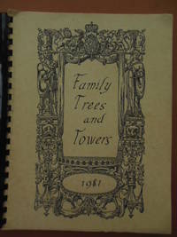 Family Trees and Towers (Dean, Washington,  Butcher, Ulm,  Gray, Johnson, Grover,  Grayson, Blakeman, Goeller, Frantzen Families)