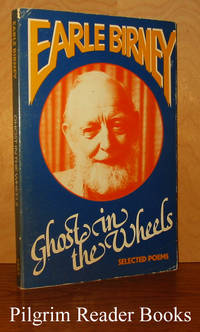 Ghost in the Wheels: Selected Poems.