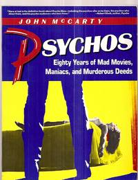 image of Psychos: Eighty Years of Mad Movies, Maniacs, and Murderous Deeds