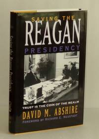 Saving The Reagan Presidency: Trust Is The Coin Of The Realm