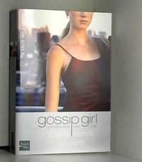 Gossip Girl  Tome 4 : Tout le monde en parle