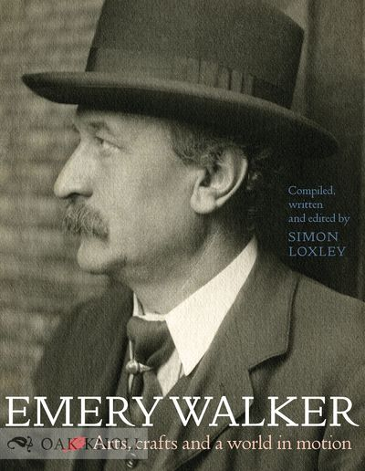 EMERY WALKER: ARTS, CRAFTS, AND A...