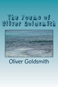 The Poems of Oliver Goldsmith