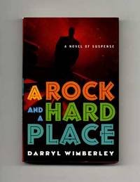 image of A Rock and a Hard Place  - 1st Edition/1st Printing