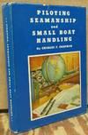 Piloting, Seamanship, and Small Boat Handling