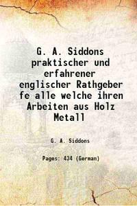 G. A. Siddons praktischer und erfahrener englischer Rathgeber f�r alle ... welche ihren Arbeiten...