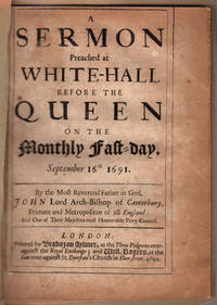 A sermon preached at White-Hall before the Queen on the monthly fast-day, September 16th 1691.