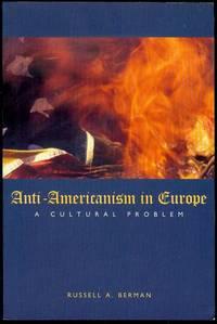 Anti-Americanism in Europe: A Cultural Problem