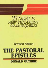 image of Pastoral Epistles: An Introduction and Commentary (Tyndale New Testament Commentaries)