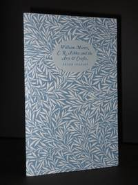 William Morris, C.R. Ashbee and the Arts and Crafts [SIGNED]