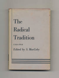 The English Radical Tradition, 1763-1914  -1st US Edition/1st Printing