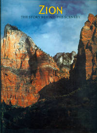 ZION : The Story Behind the Scenery