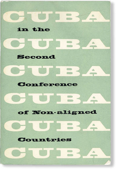 : Republic of Cuba Foreign Ministry Information Department, . First Edition. Octavo (23cm.); publish...