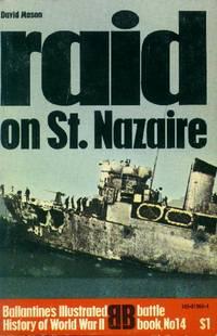 image of Raid on St. Nazaire (Ballantine's Illustrated History of World War II - Battle Book No. 14)